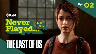 Never Have I Ever Played...The Last of Us - Episode 2 (The Outskirts)
