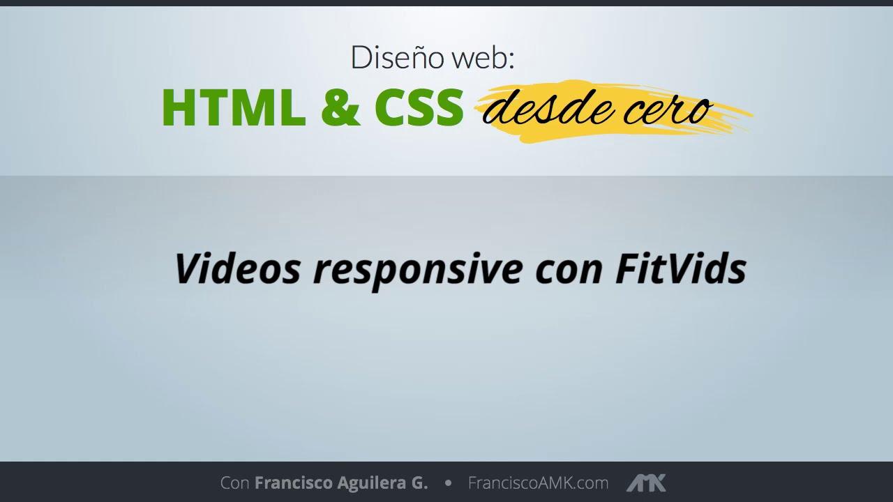 HTML y CSS Desde Cero – 36. Videos Responsive con FitVids