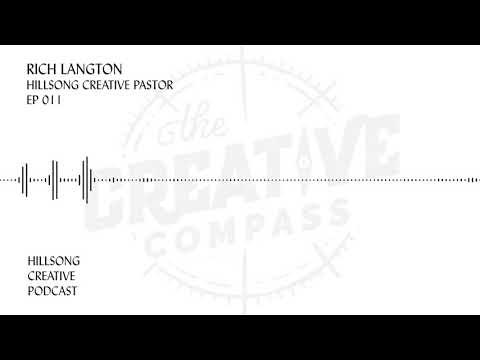 Hillsong Creative Podcast Episode 011 - Rich Langton