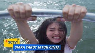 Highlight Siapa Takut Jatuh Cinta - Episode 111