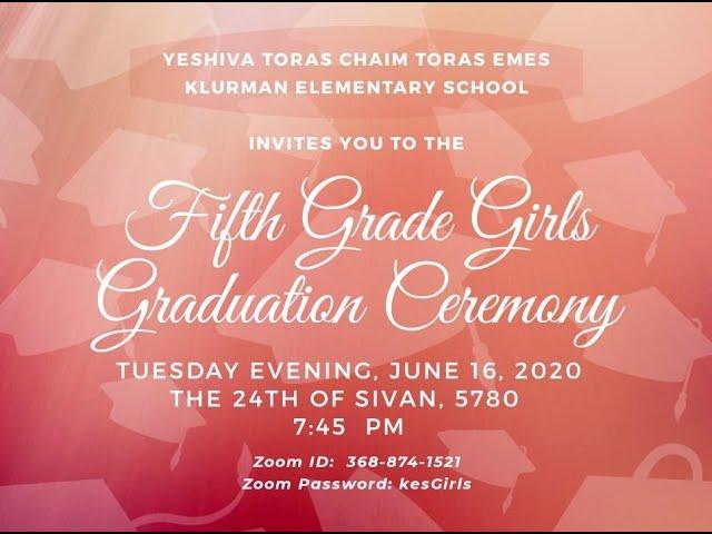 YTCTE KES 5th Grade Girl's Graduation Class of 2020