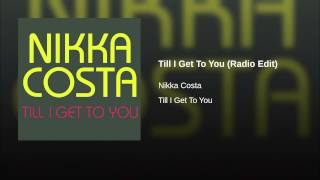Till I Get To You (Radio Edit)