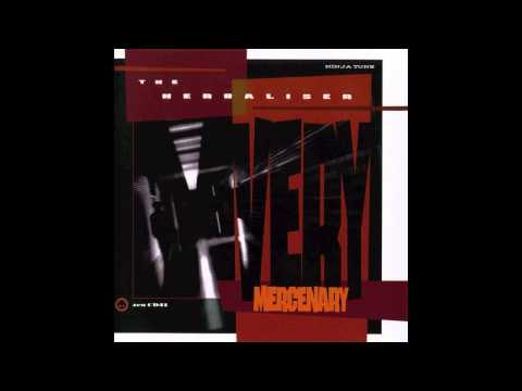 The Herbaliser - Mission Improbable feat. What What (Very Mercenary, 1999)