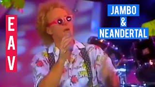 EAV - Jambo & Neandertal - Peters Pop Show 1991