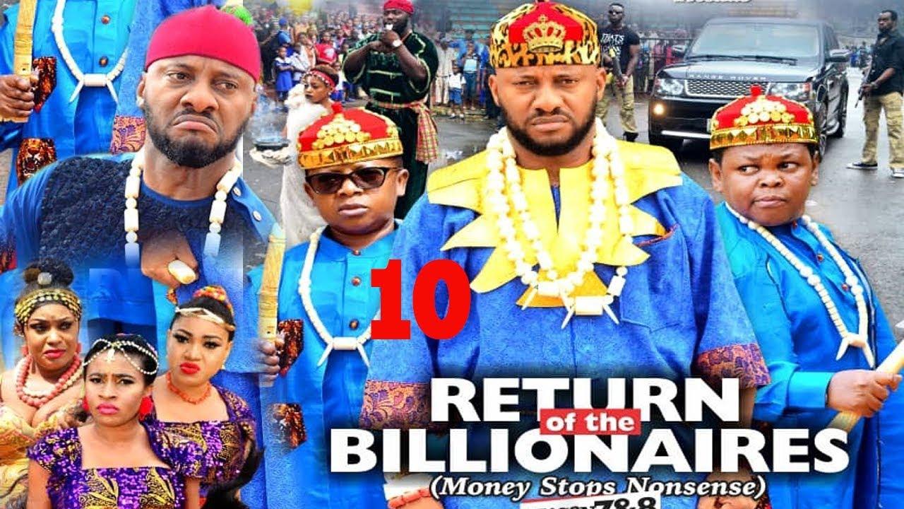 Download RETURN OF THE BILLIONAIRES SEASON 10 - YUL EDOCHIE|AKI & PAWPAW|2020 LATEST NIGERIAN NOLLYWOOD MOVIE