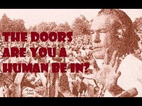 The Doors- 'Are you a Human Be In?'