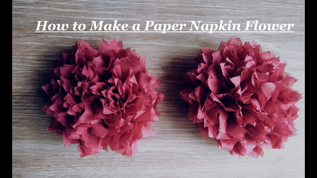 How to make a paper napkin flower youtube mightylinksfo
