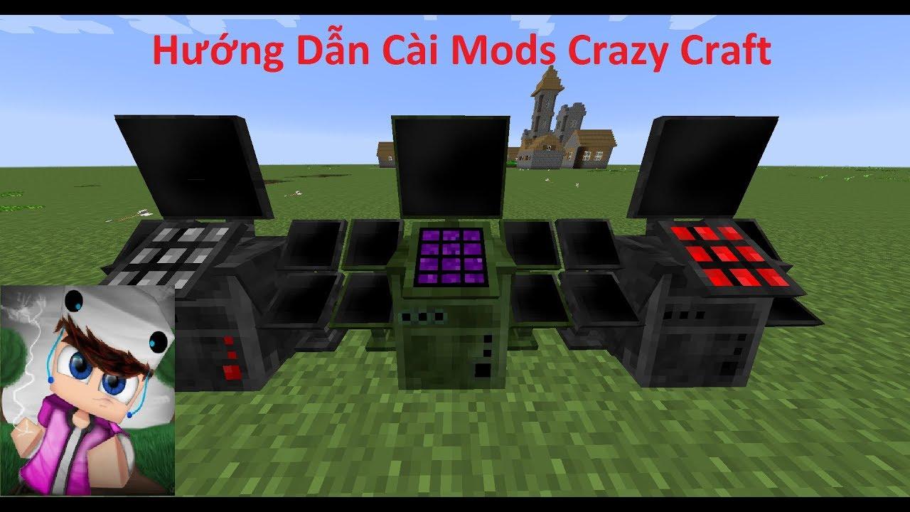 Hướng Dẫn Cài Mods Crazy Craft Dễ Dàng ( Ko Cần Acc Pre )