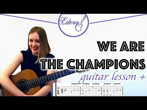 WE ARE THE CHAMPIONS Fingerstyle Guitar Tutorial for Beginners with Tabs - Queen