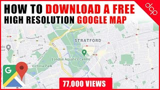 How to download a High Resolution Google Maps Image - [ Easy Google Maps Tutorial ] screenshot 5
