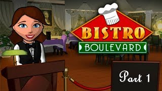 Bistro Boulevard Gameplay Part 1 - American Restaurant (Day 1 to 3) Tutorial