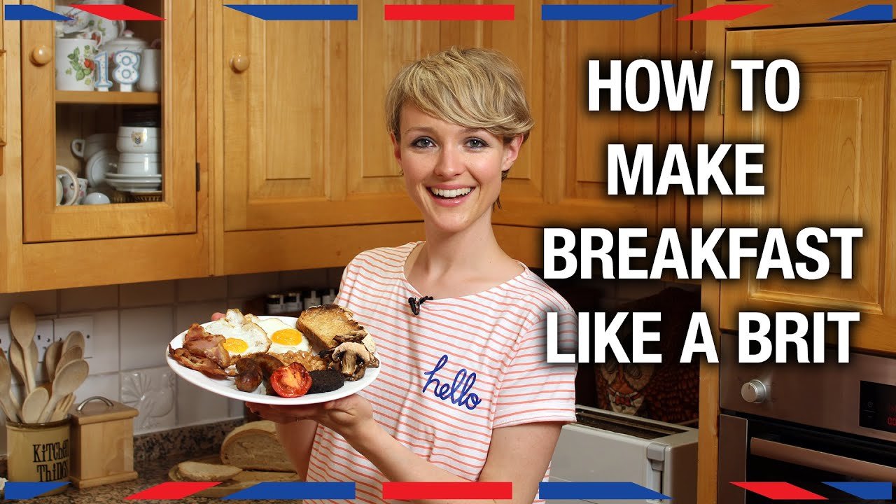 How To Make Breakfast Like A Brit Anglophenia Ep YouTube - Brit cuisine