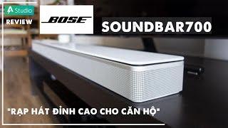 Review Bose Soundbar 700| Dàn âm thanh đỉnh cao cho căn hộ