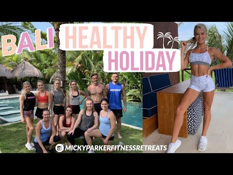 BALI TRAVEL VLOG || Healthy Holiday || A Week of Workouts