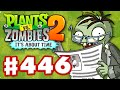 Plants Vs Zombies 2 It S About Time Gameplay Walkthrough Part 446 Modern Day Part 1 IOS mp3