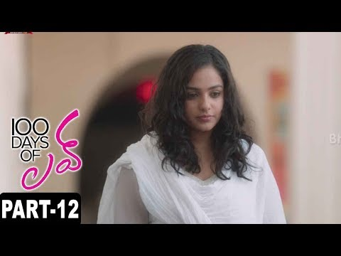 100 Days Of Love Full Movie Part 12 || Dulquer Salmaan, Nithya Menon