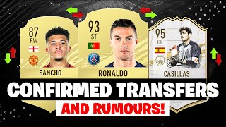 FIFA 21 CONFIRMED TRANSFERS RUMOURS FT CASILLAS RONALDO SANCHO etc