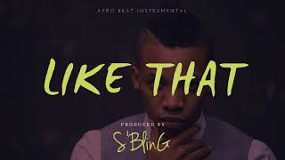 """Like That"" Afro Pop Beat 