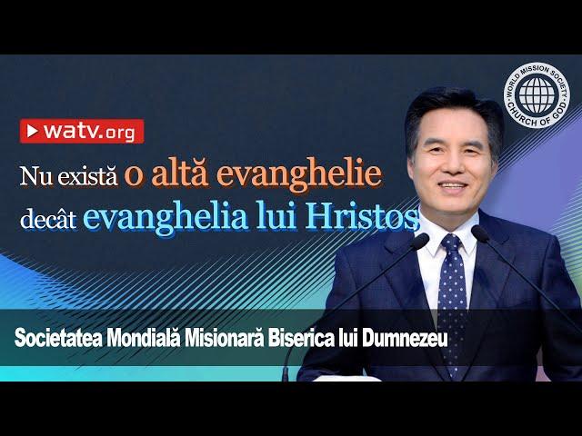 Nu există o altă evanghelie decât evanghelia lui Hristos   | Smmbld, Biserica lui Dumnezeu