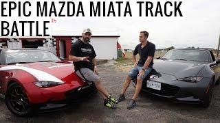 EPIC Mazda MX-5 Miata Track Battle - Race Car VS Street Car