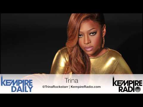 Trina Talks Making An R&B-Esque Album, Females In Hip Hop, Marriage & More | KEMPIRE RADIO
