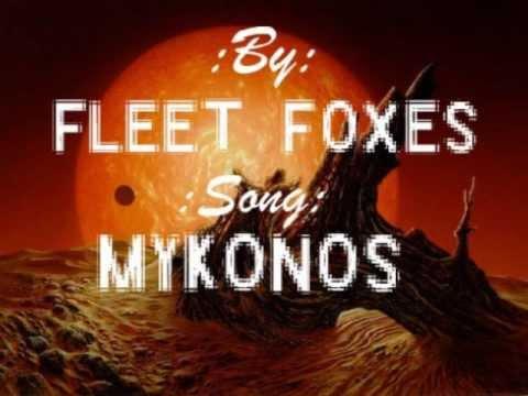 Fleet Foxes-Mykonos Lyrics
