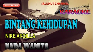 Download BINTANG KEHIDUPAN [NIKE ARDILA] KARAOKE LIRIK ll HD
