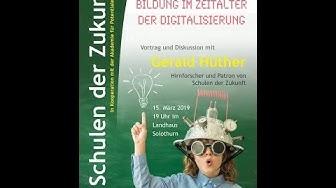 Schulen der Zukunft | Vortrag von Gerald Hüther