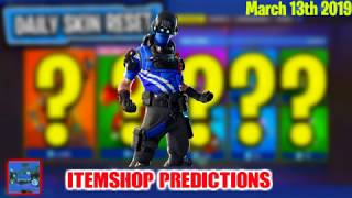 March 13th Fortnite item shop Prediction 2019 (NEW SKIN?)