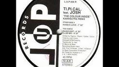 Ti.Pi.Cal.feat.Josh - The Colour Inside
