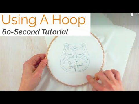 60-Second Embroidery: How to Use a Hoop