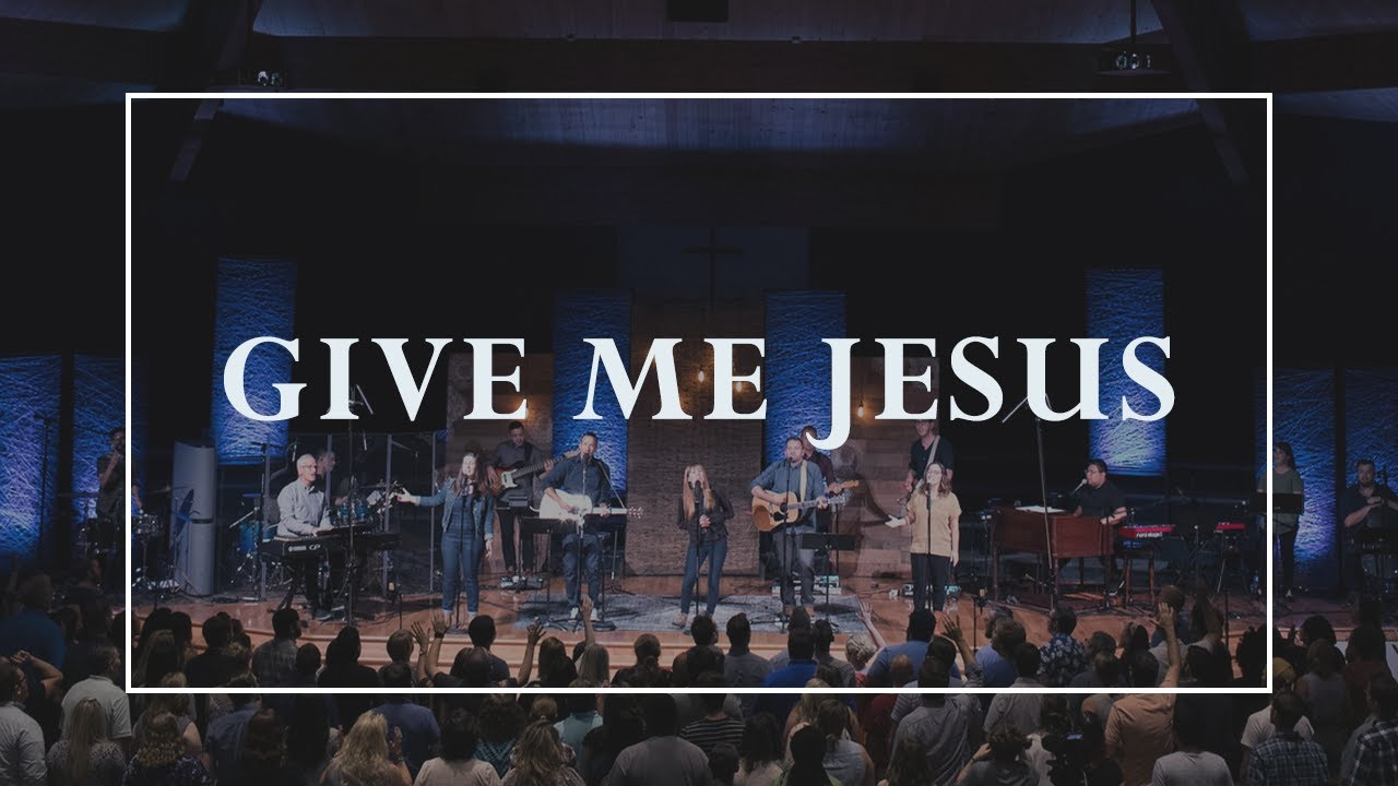 Give Me Jesus • Prayers of the Saints Live