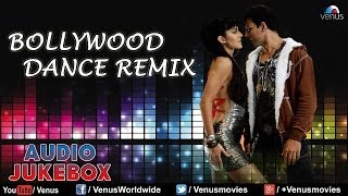 Bollywood Dance Remix Songs ★ Superhit Remix Songs ★ Audio Jukebox
