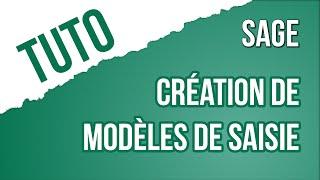 [TUTO] Comment créer des modèles de saisie dans SAGE Comptabilité i7
