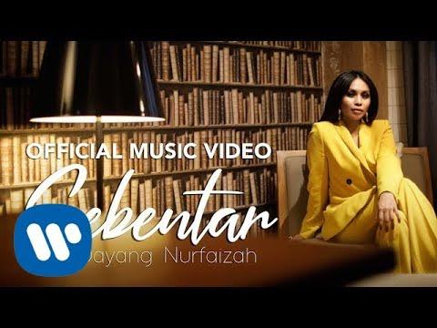 Dayang Nurfaizah - Sebentar (Official Music Video)