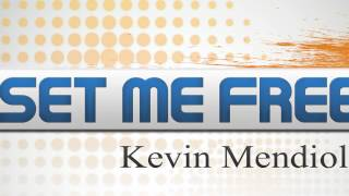 Kevin Mendiola - Set me Free (Dj Nestor Martinez Crazy Rmx)