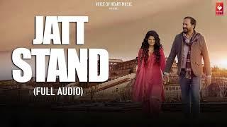Jatt Stand Audio   Satta Gill   Ghanu Music   Latest Punjabi Songs 2018   VOHM