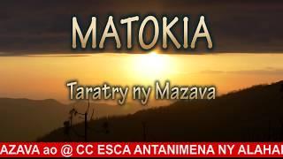 Taratry ny Mazava MATOKIA Parole Evangélique Malagasy Nouveauté 2019