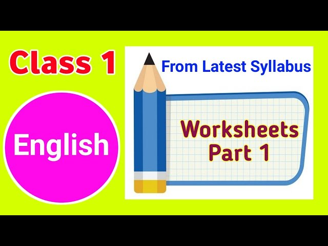 Class 1 English Worksheet English Worksheet For Class 1 Part 1 Youtube