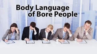 Repeat youtube video How To Recognize If Someone is Bored | Body Language | LSD