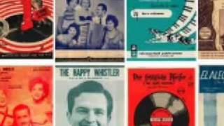 Don Robertson - El Alegre Silbador  (The Happy Whistler)(Audiofoto)