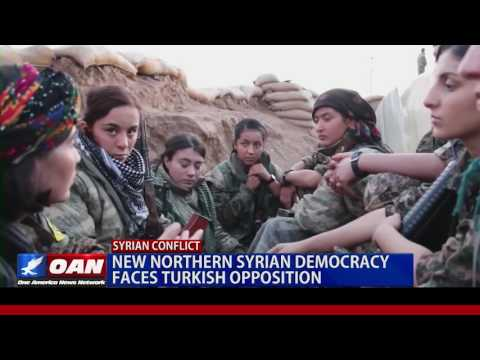 New Northern Syrian Democracy Faces Turkish Opposition