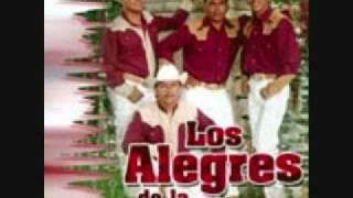 LOS ALEGRES DE LA SIERRA  LLORARAS