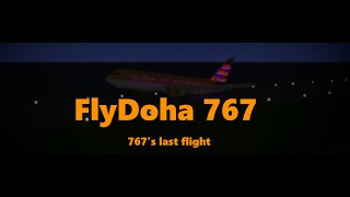 ROBLOX- FlyDoha 767 Last Flight