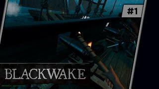 Blackwake Начало сражений йохоу - Часть 1