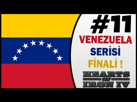 Venezuela Serisi Finali - 11.Bölüm - HOI4 İzle