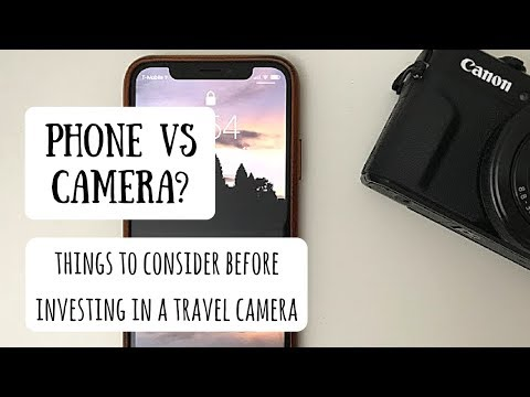 Do I Need a Better Travel Camera?   Understanding Whether Your Phone is Enough for Your Next Trip