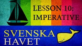 Svenskahavet - Lesson 10. Imperative, household verbs. (Swedish lessons)