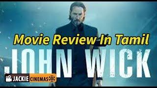 John Wick 2014  movie review in Tamil by jackiesekar | பழிக்குப்  பழி ரத்தத்துக்கு ரத்தம்.,