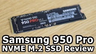 Samsung 950 Pro NVMe M.2 SSD Review